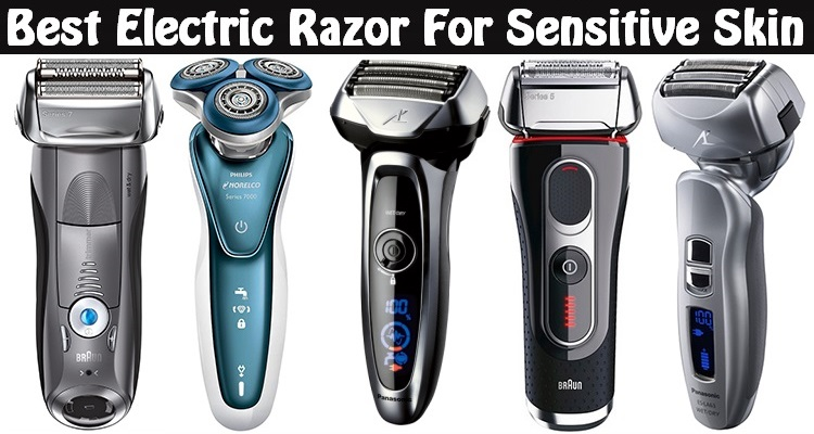 Electric Shaver for Sensitive Skin 2017