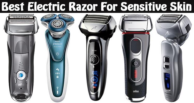 Electric Shaver for Sensitive Skin 2017