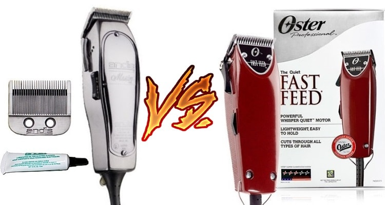 Oster Fast Feed vs Andis Master Clipper