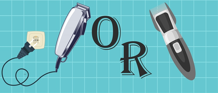 Corded or Cordless Clippers