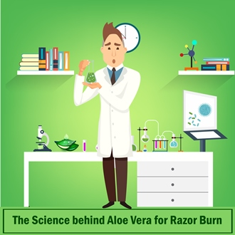 Science Behind Aloe Vera for Razor Burn