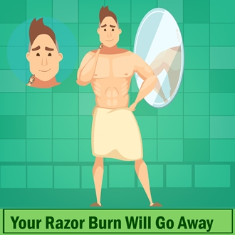 Your Razor Burn Will Go Away